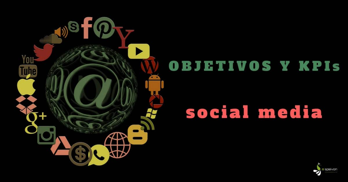 Objetivos y KPIs clave en una campaña social media [Guía imprescindible]