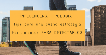 INFLUENCERS- TIPOLOGIA-HERRAMIENTAS