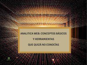 Lee más sobre el artículo Analítica Web: Conceptos básicos y herramientas que quizá no conocías
