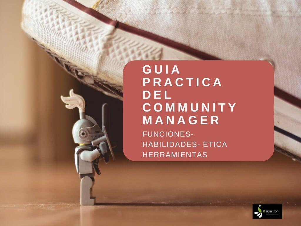 Guia Del Community Manager : Funciones y Herramientas