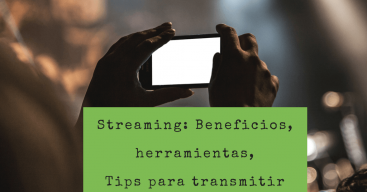 streaming-beneficios-aplicaciones-estrategia en redes sociales