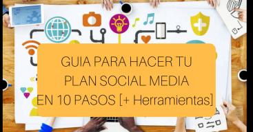 guia para hacer tu plan Social Media en 10 Pasos