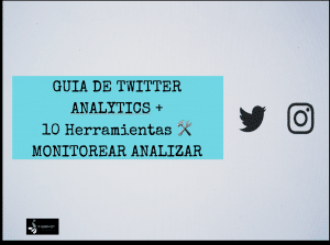 Lee más sobre el artículo Guia de Twitter Analytics [+ kit 10 Herramientas gratuitas de analítica y gestión]