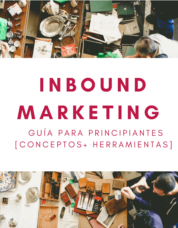 Inbound Marketing, Guia para principiantes
