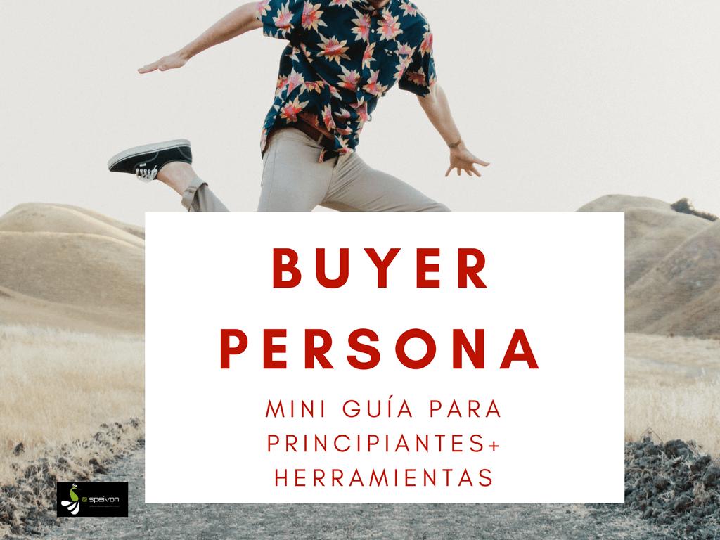 Qué es una buyer persona? Guía para principiantes [+ Herramientas]