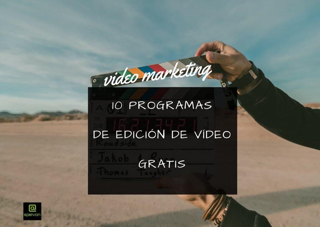 10 programas gratuitos de edición de video [Tendencias video marketing 2018]