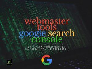 Webmaster Tools de Google [Guía para principiantes Google Search Console]