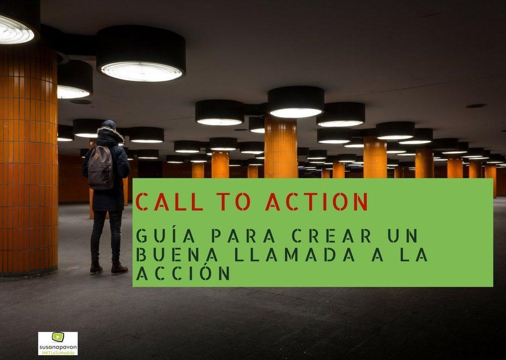 ▷Call To Action >> Consejos para una hacer una buena llamada a la acción