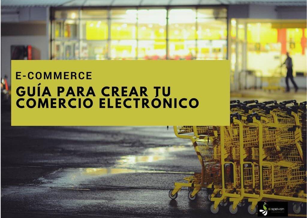 ▷ Comercio Electrónico para principiantes>> Guía para crear tu ecommerce