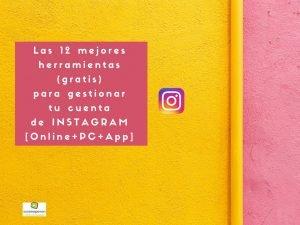Lee más sobre el artículo ▷Las 12 mejores herramientas gratis para tu cuenta de Instagram [PC+ Móvil]