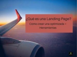 ▷ Qué es una Landing Page [Elementos + Herramientas]