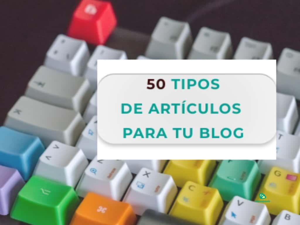 tipos-de articulos-para-tu-blog